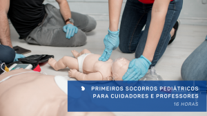 Primeiros Socorros Pediátricos para cuidadores e professores